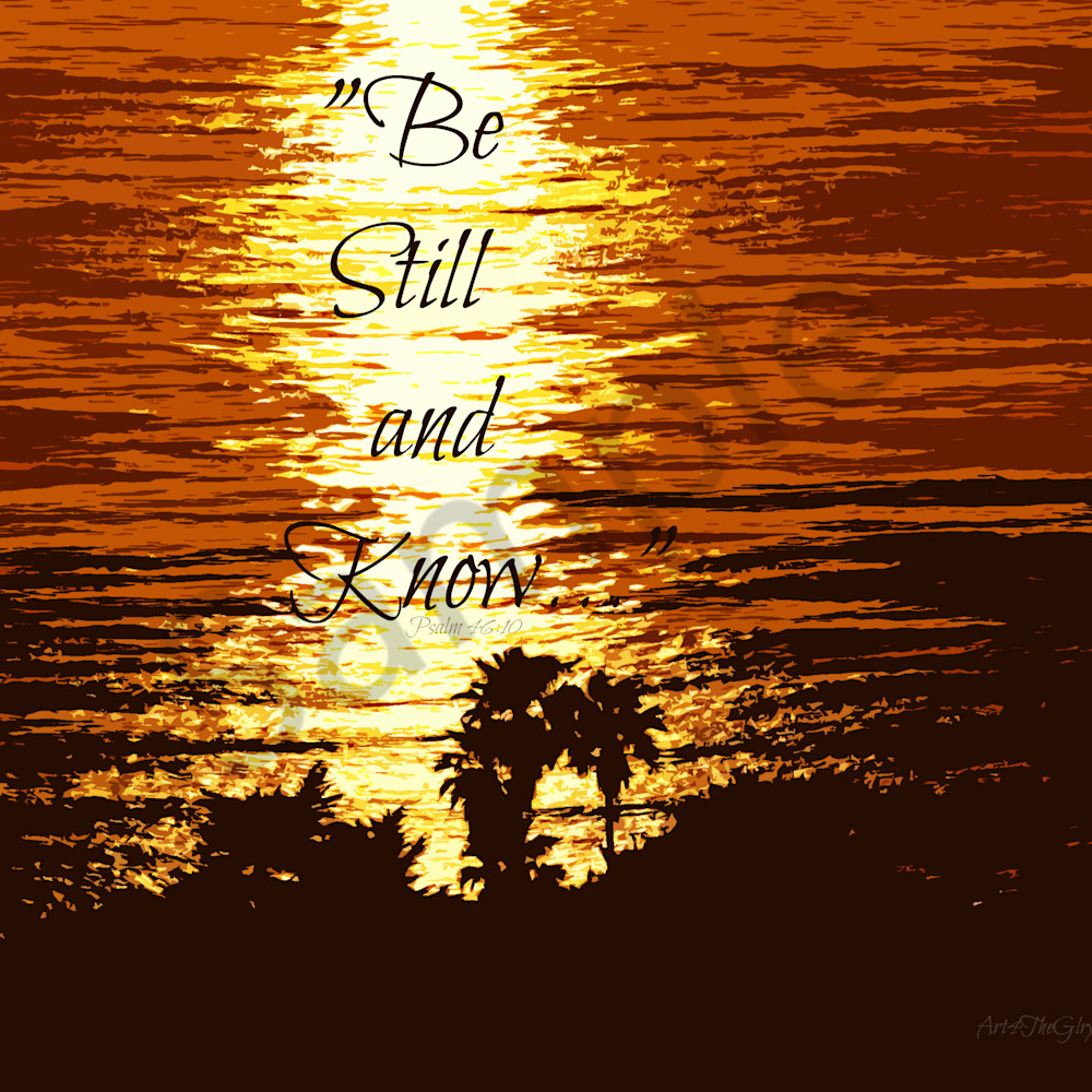 Be still and know   psalm 46   p5288282 memorial sunset   cp red 2012   ps cutout effect tag ntyzoa