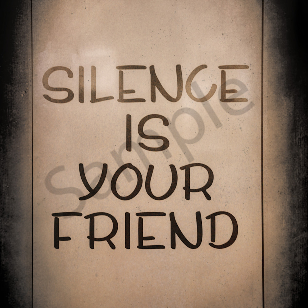 Silence is your friend nleqsf