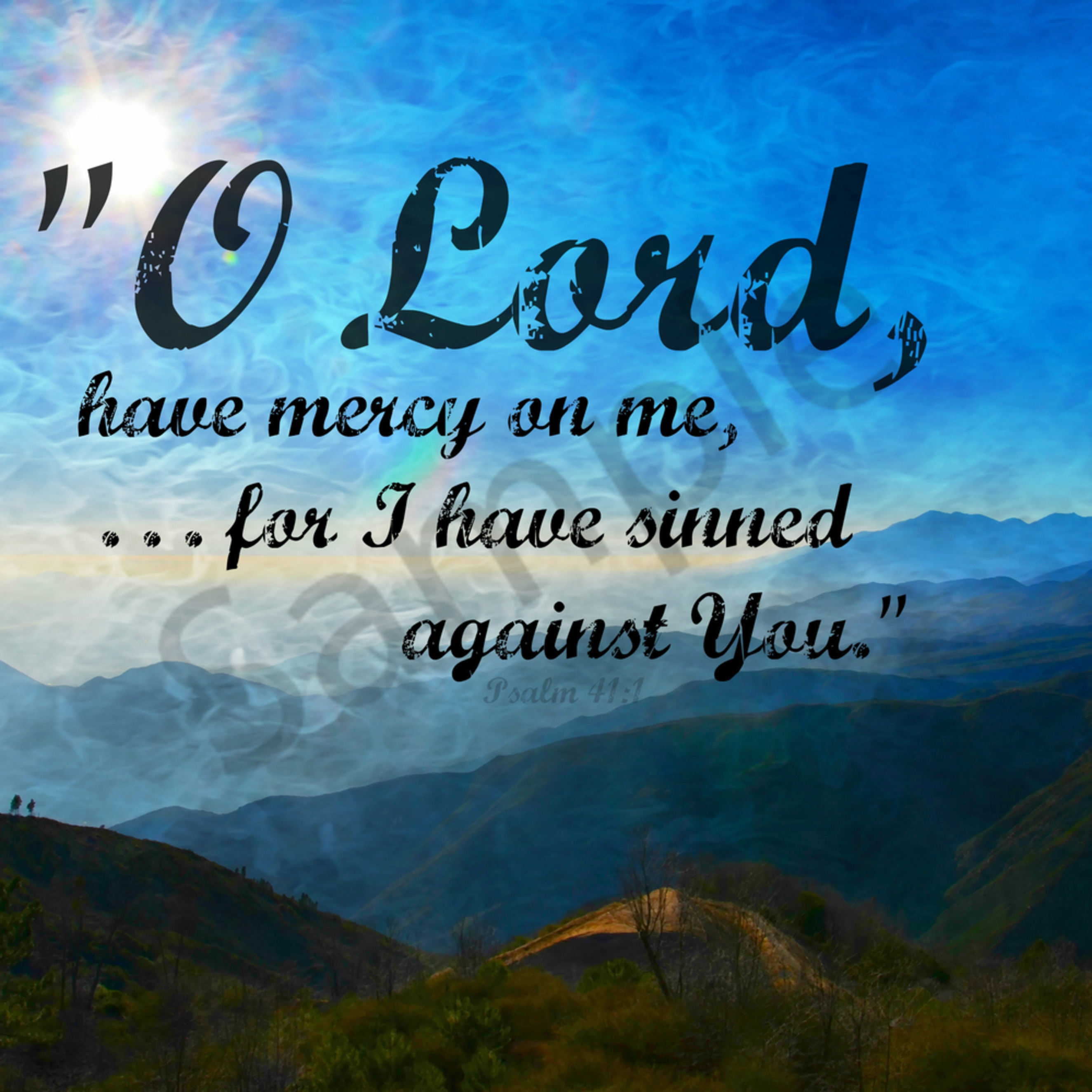O lord have mercy on me   dsc 0630 view ontop of the mtn scl nr nature effect tag   art4theglryofgod by sharon 2013 bruxll