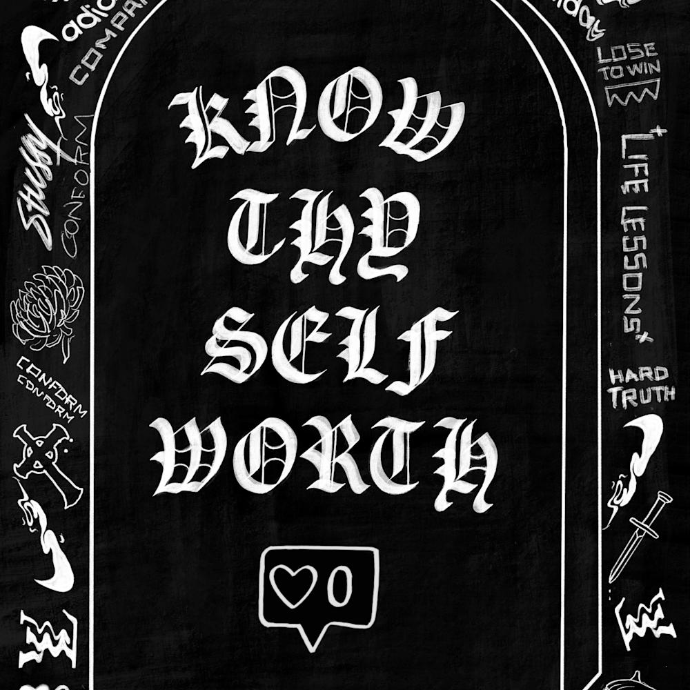 Know thy self worth g6zzwo