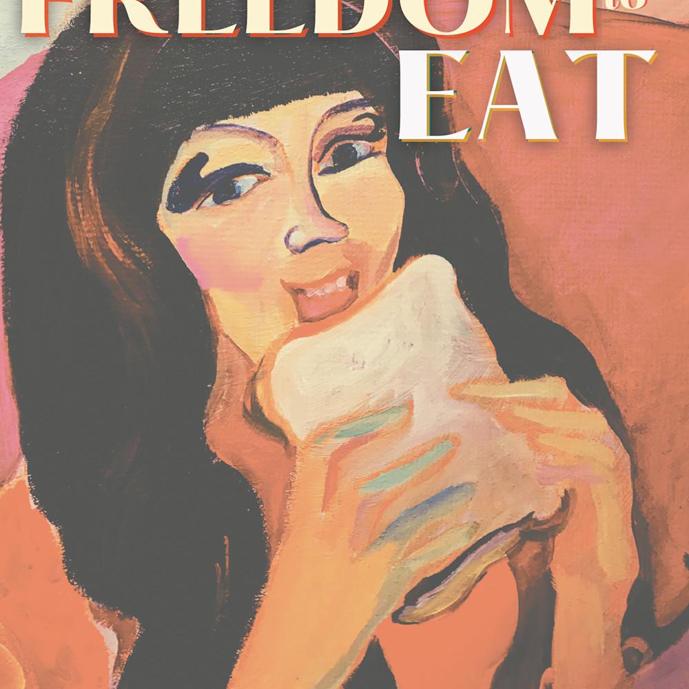 Freedom to eat fuzx3e