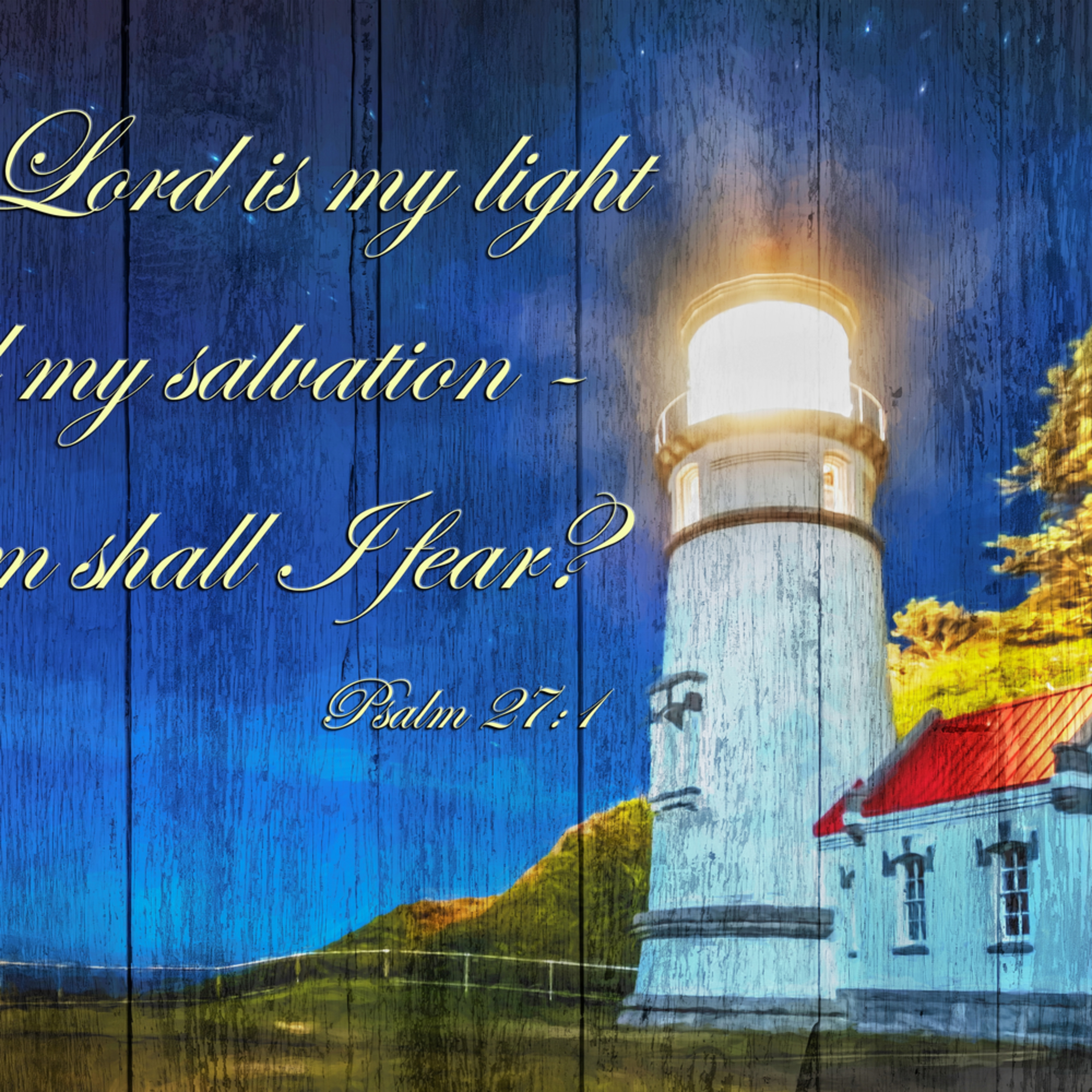 Psalm 27 1 lighthouse k7t9ov