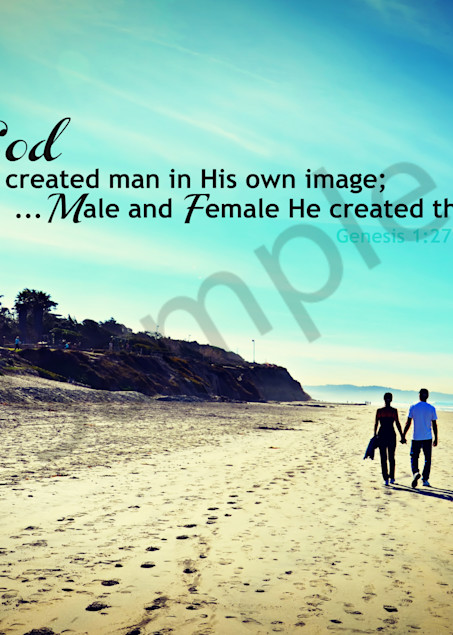 """""""Male and Female He created them..."""""""