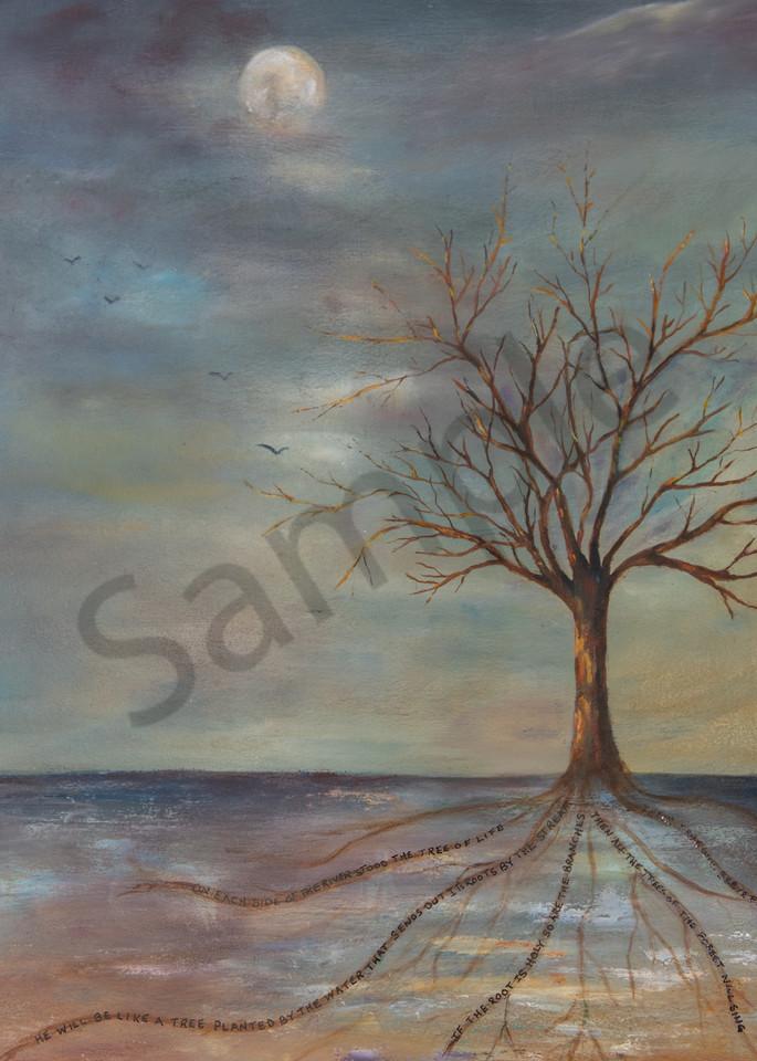 """He Will Be Like A Tree"" by Pennsylvania Artist Nancy Swope | Prophetics Gallery"