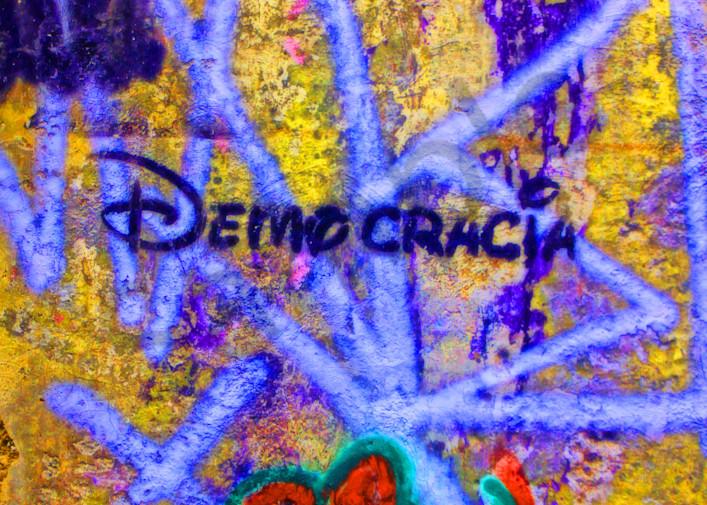 Democracia|Fine Art Photography by Todd Breitling|Graffiti and Street Photography|Todd Breitling Art|