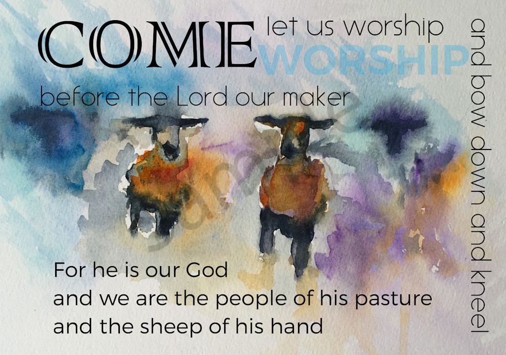 """""""Come Let Us Worship"""" by Jill Lawton 