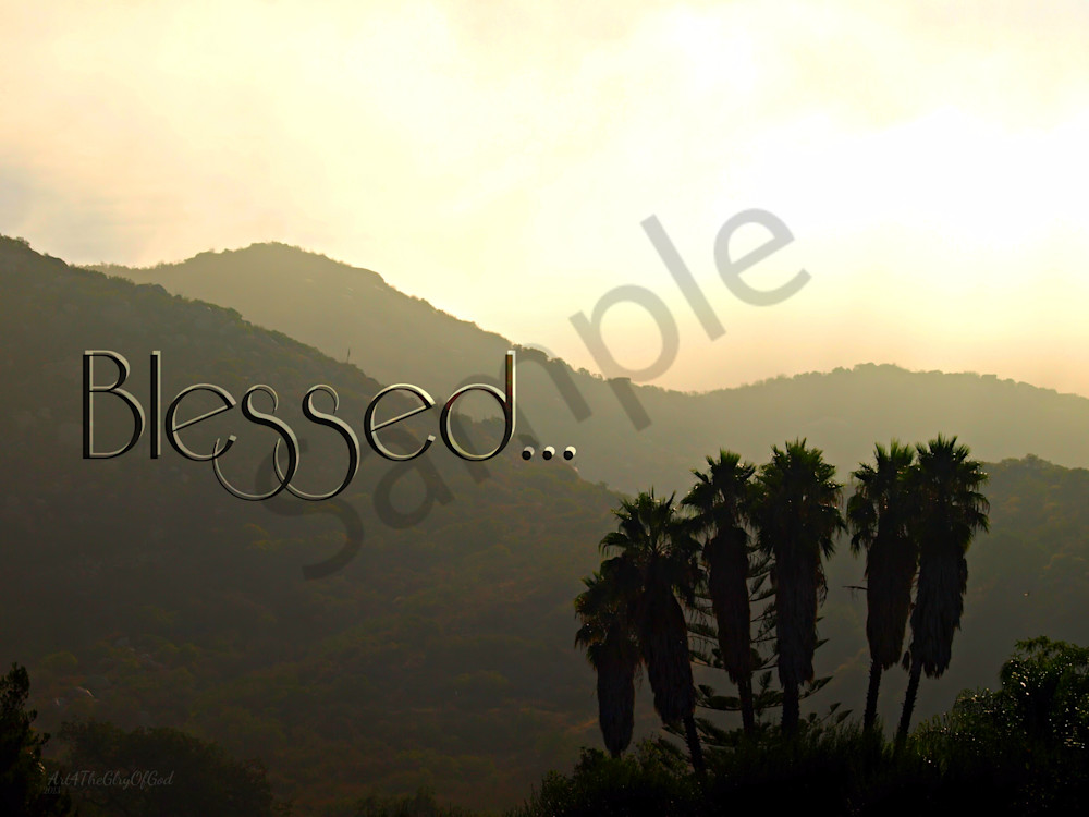 """Blessed..."""