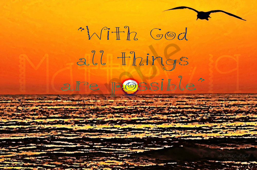 """With God all things are possible"" - digital painting photograph"