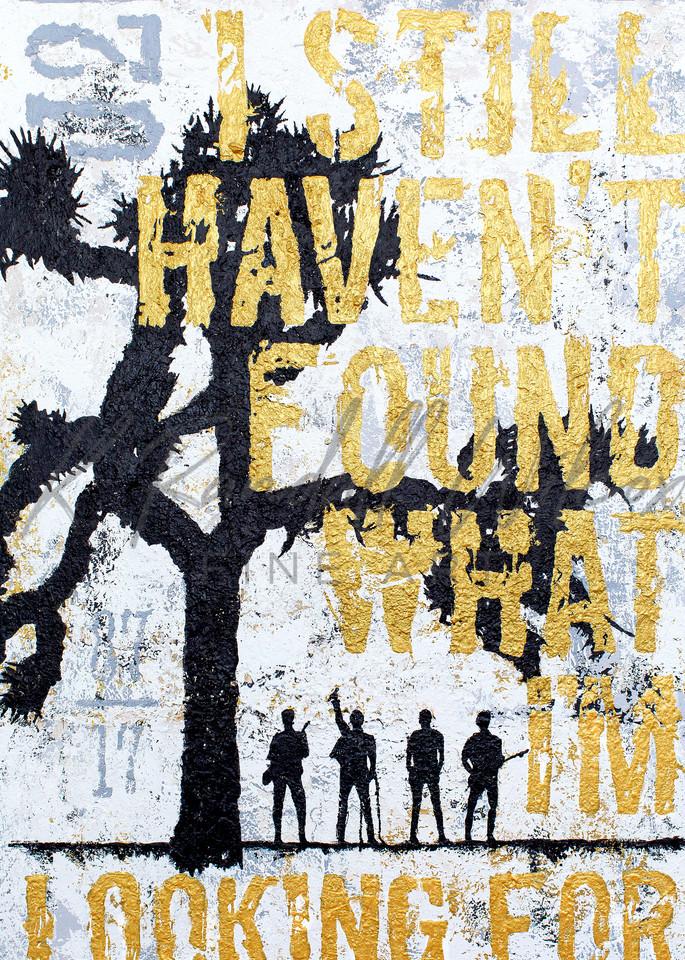 U2 I Still Haven't Found... Art | K. Randall Wilcox Fine Art