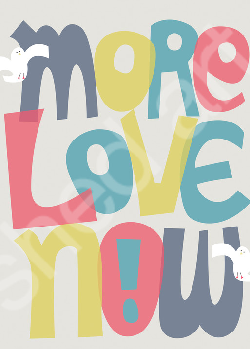 more love now