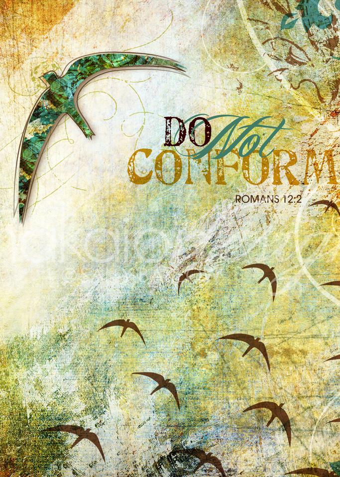 Do Not Conform  Art | Sally Barlow, Makaio Design