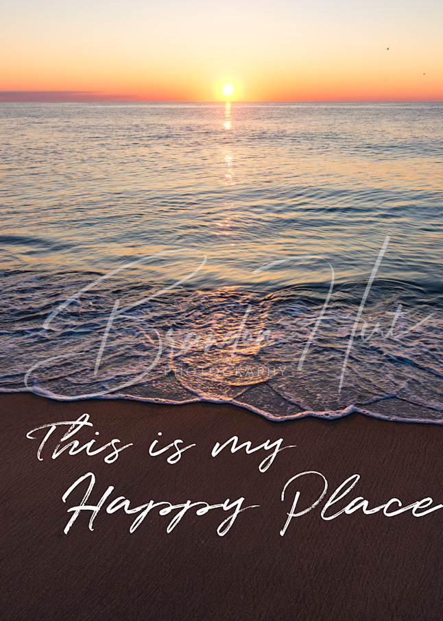 This Is My Happy Place Delaware Art   Brandon Hirt Photo