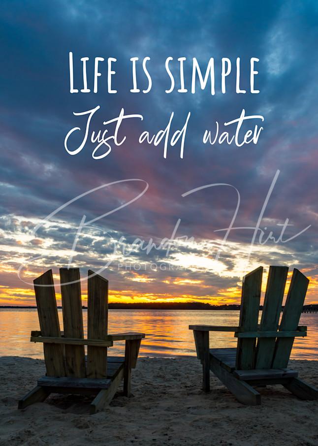 Life Is Simple Art | Brandon Hirt Photo