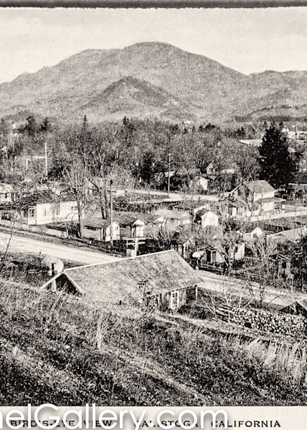 Bird's Eye View Calistoga 1900's