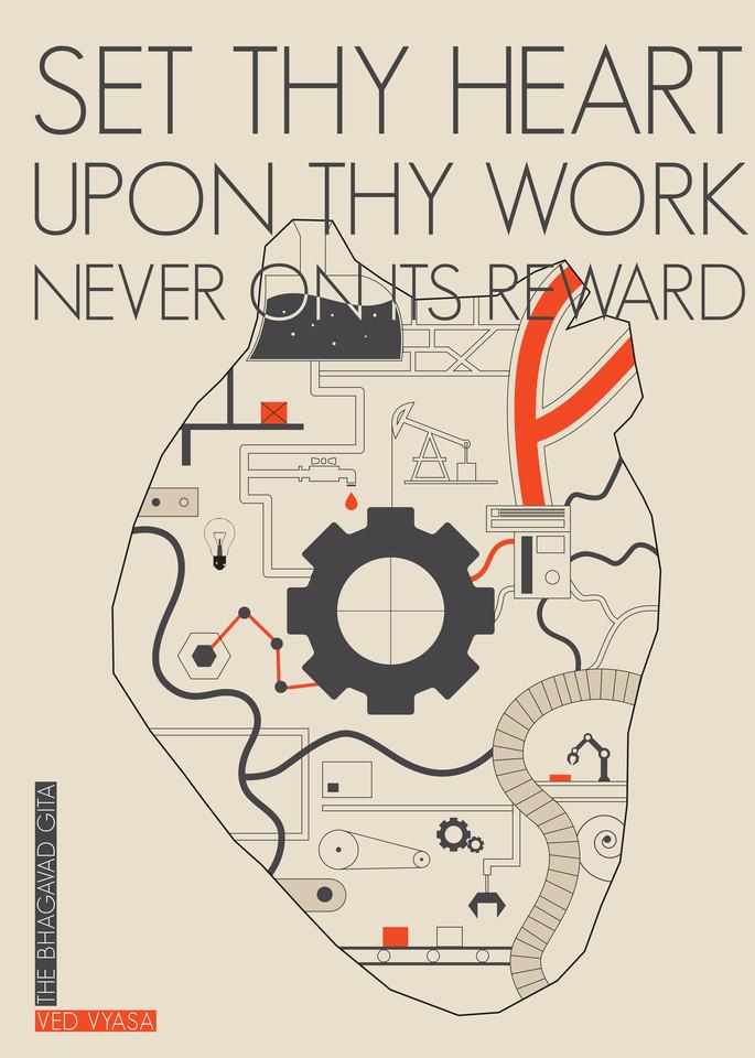 Set Thy Heart Upon Thy Work, Never On Its Reward Art | Awake Graphics, LLC