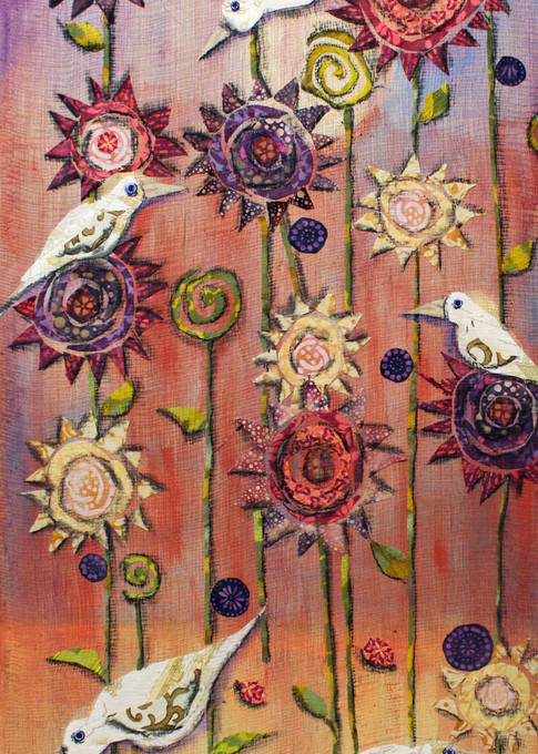 Feathers and Flowers  The happy flowers are festive and colorful. In this piece there is encouragement and joy. The birds are part of the exuberance as they live in and nest within the garden. Having this artwork on your walls will bring a perpetual