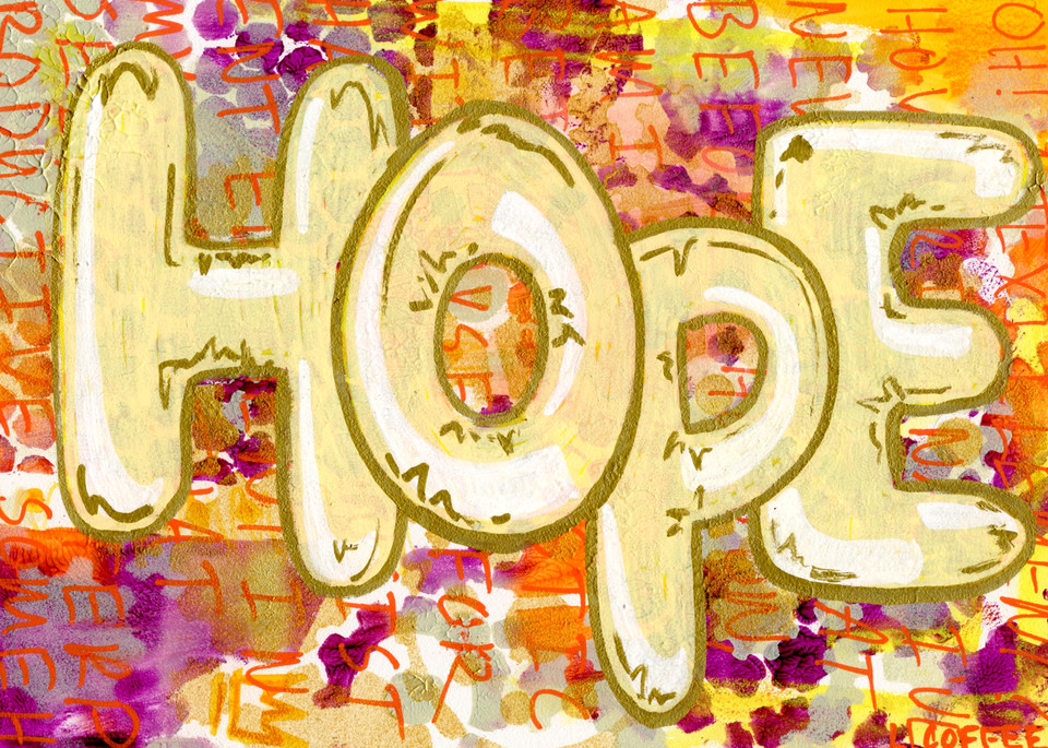 The graffiti reads Hope.