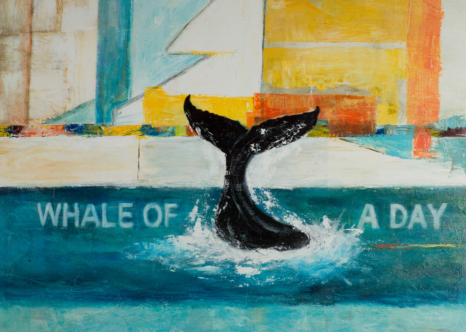 Whale Of A Day Art | B Mann Myers Art
