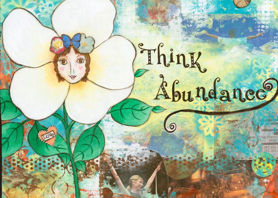 Think Abundance   Prints Art   Mercedes Fine Art
