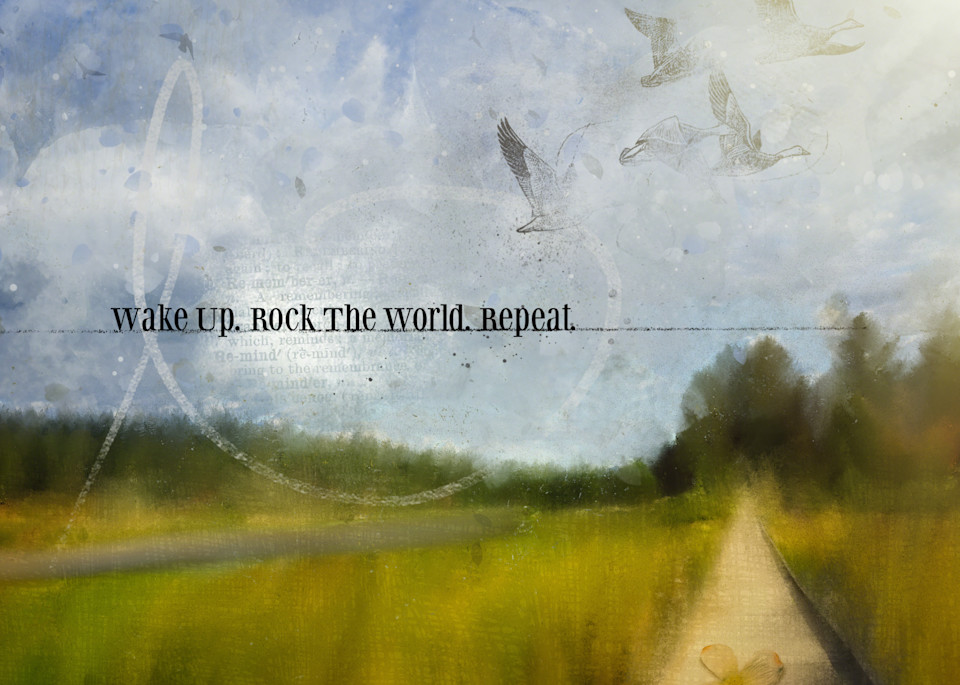 Wake Up Rock The World Art | Karen Hutton Fine Art