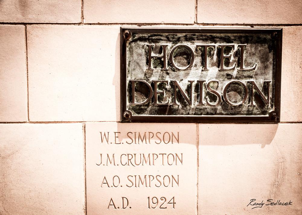 Hotel Denison Plaque| Randy Sedlacek Photography