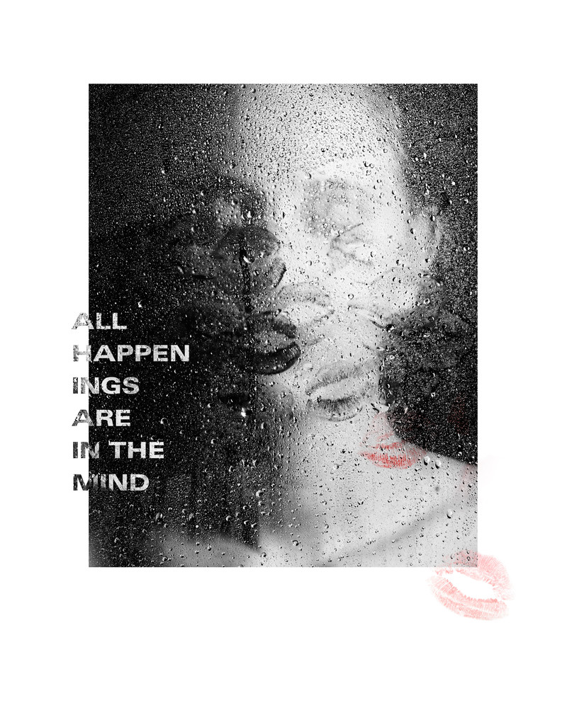 All Happenings Are In The Mind