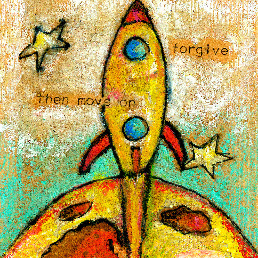 Forgive Then Move On Art | Fine Art New Mexico