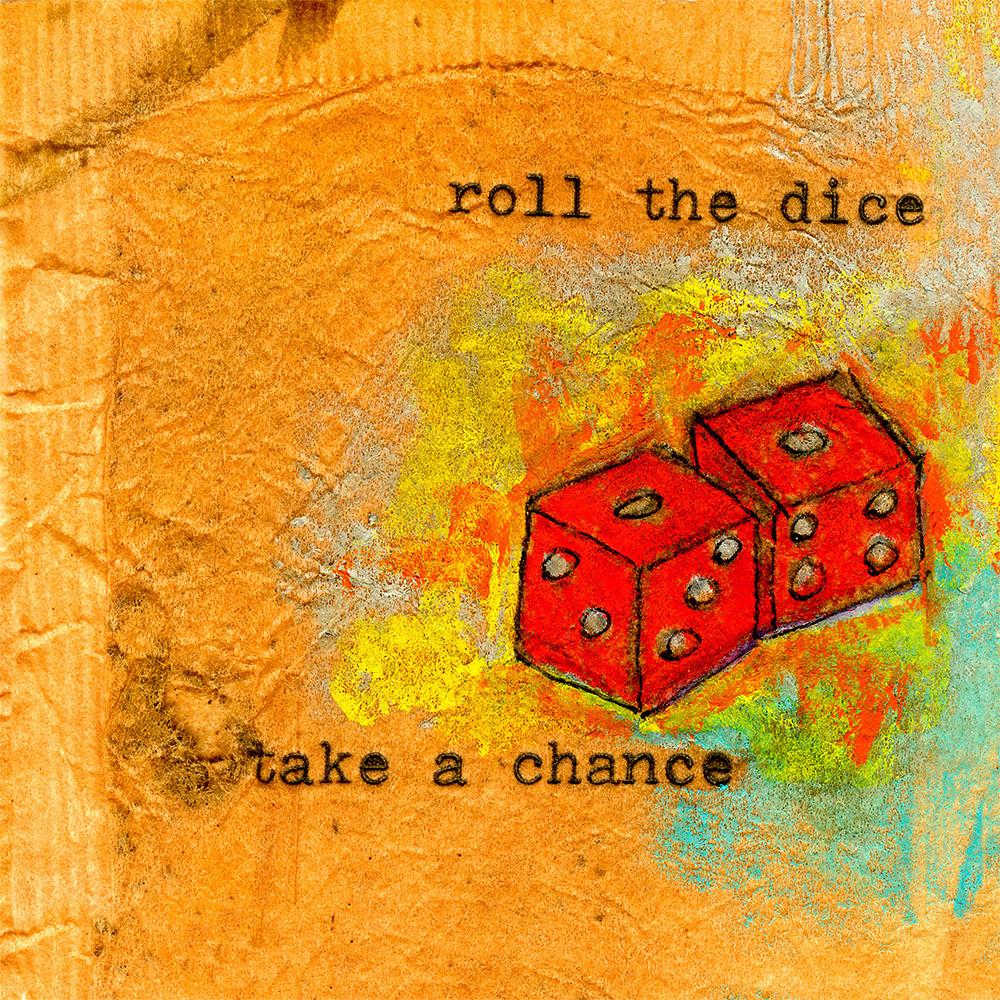 Roll The Dice Art | Fine Art New Mexico