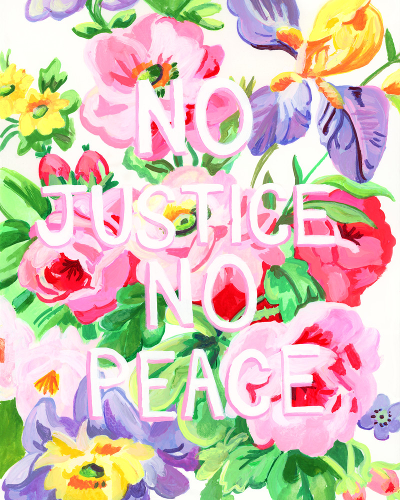 No Justice No Peace Art by Mary Younkin for Sale - Wet Paint NYC Gallery