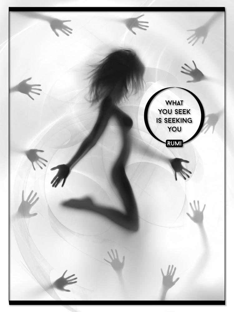 What You Seek Is Seeking You Art | Awake Graphics, LLC