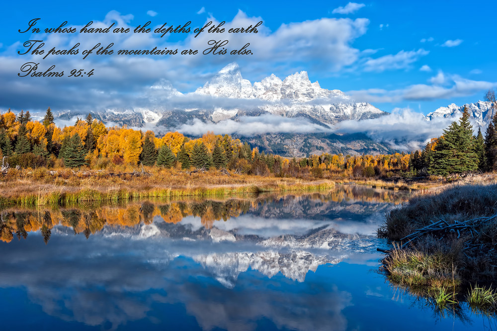 Psalms 95:4 Photography Art | Ken Smith Gallery