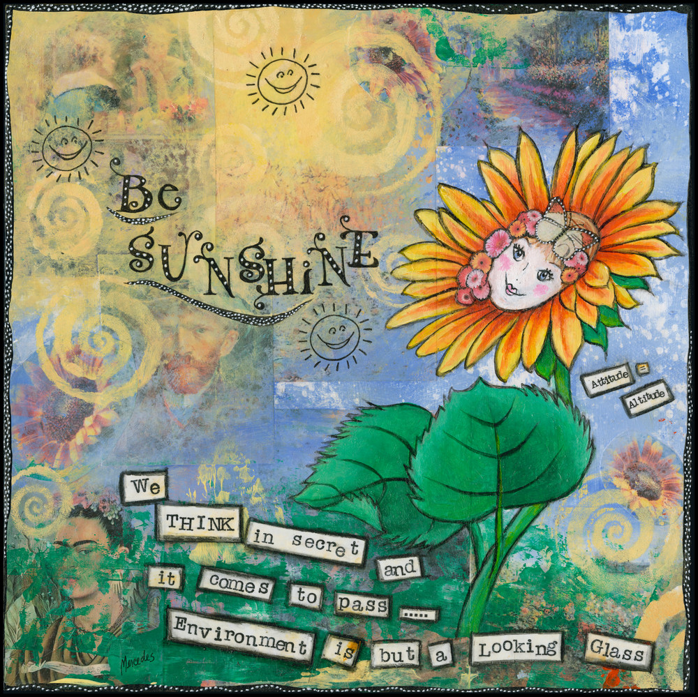 Be Sunshine   Prints Art   Mercedes Fine Art
