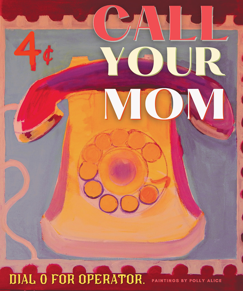 Call Your Mom Stamp Art   Polly Alice Design