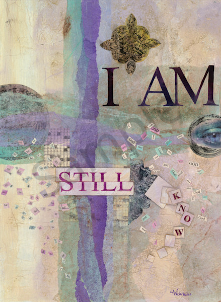 """Be Still"" by Lynn Wehrmann 