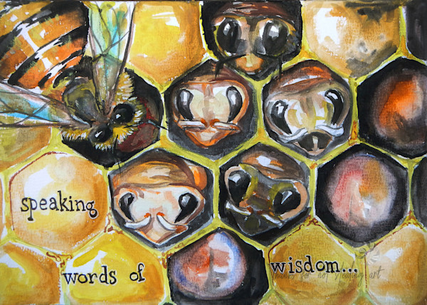 The Wisdom of Bees Watercolor Painting, Fine Art Prints of Bees | SnaiilCandy art, Snail Candy.com, Art by Tif Choate, Bold Art