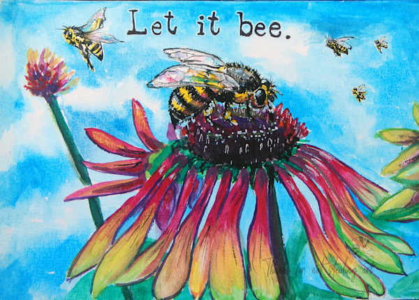 Let It Bee Painting, Watercolor Art | art by Tif Choate | Snaiilcandy.com | Snail Candy Art | Bold Art
