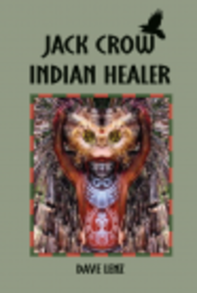 Jack Crow Indian Healer by Dave Lenz