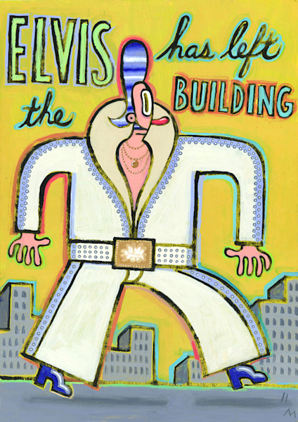 Elvis has left the building is a fun retro giclee print by humor illustrator Hal Mayforth, available in a limited edition.