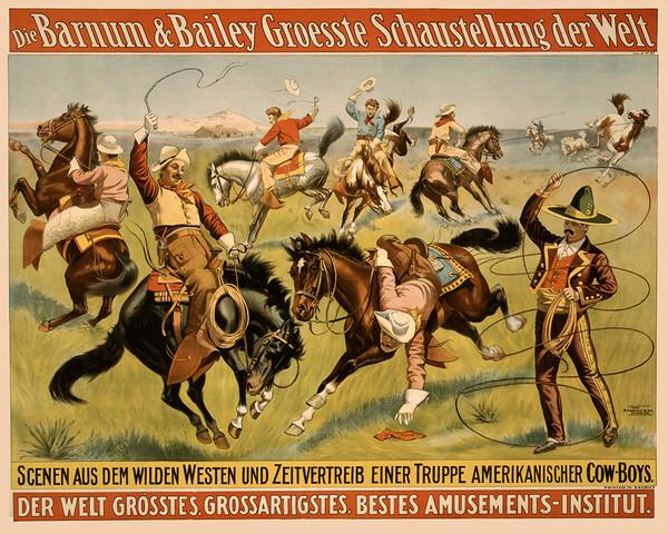 Die Barnum & Bailey Groesste Schaustellung der Welt Der Welt Grosste, Grossartigstes, Bestes Amusements-institut