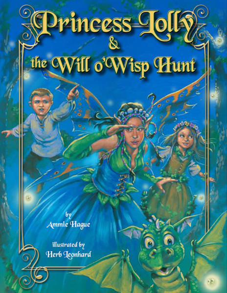 Fairy Princess Lolly and the will'o wisp Hunt