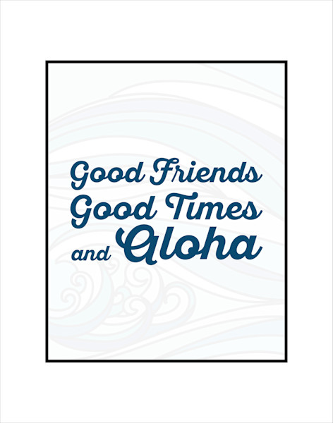 Matted Prints | Good Times Good Friends