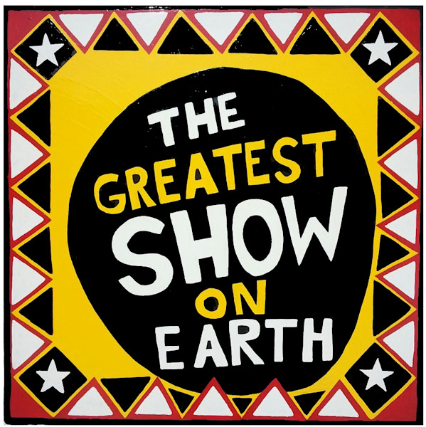 Greatest Show On Earth Fine Art Circus Side Show Performance Vintage Nostalgia Print