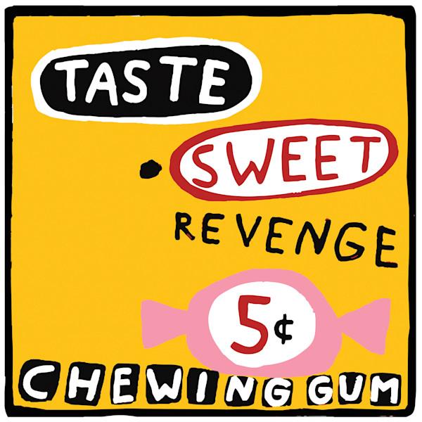 Taste Sweet Revenge