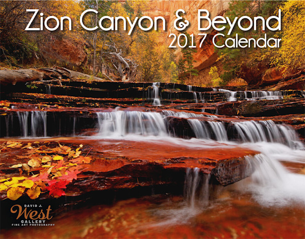 Buy 2017 Calendar. Landscape photographs of Zion National Park and the Southwest.
