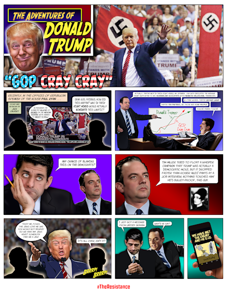 The Adventures of Donald Trump and the Cray Cray Republicans