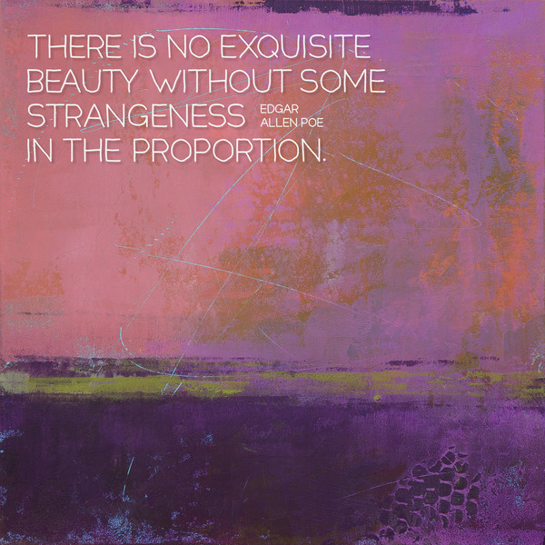 Been There - Quotes on Art - Positive Quotes of the Day