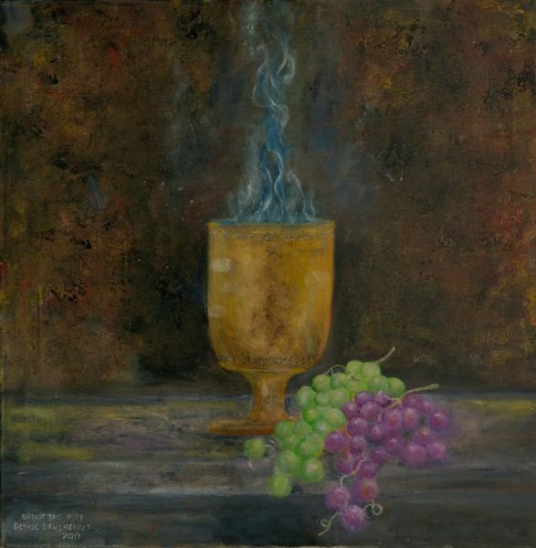 """Drink The Holy Fire"" by Denise Dahlheimer 