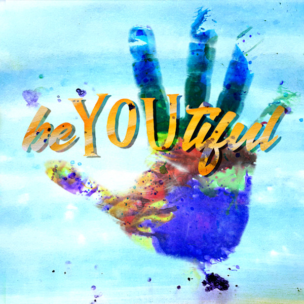 beYOUtiful  | Typography Inspirational Art Quote