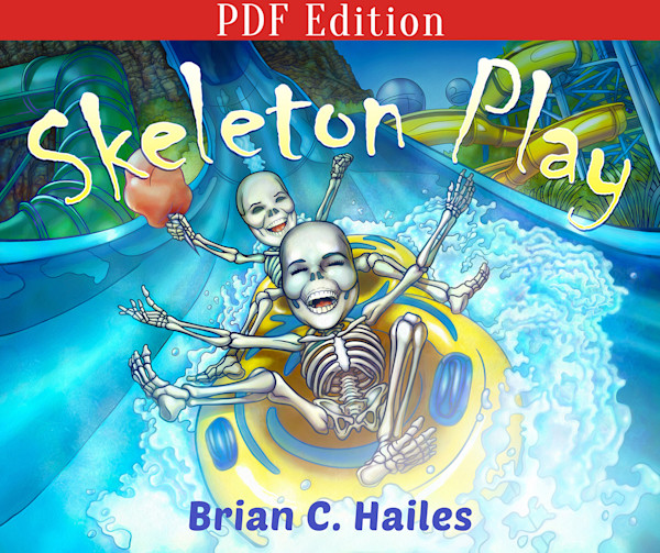 Skeleton Play [PDF Edition]