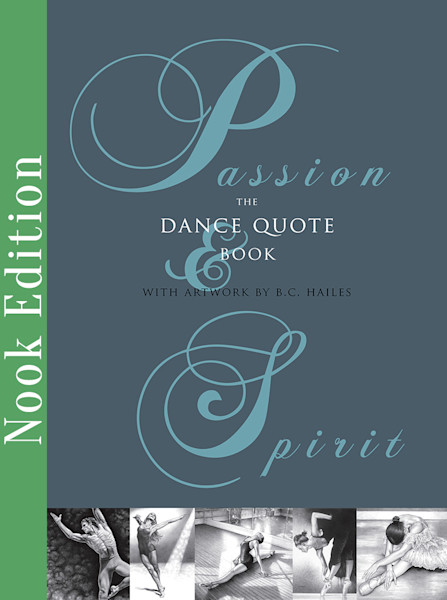 Passion & Spirit: The Dance Quote Book